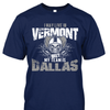 I may live in Vermont but my team is Dallas