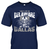 I may live in Delaware but my team is Dallas