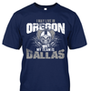 I may live in Oregon but my team is Dallas