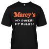 Marcy's Diner My Diner My Rules Shirt
