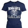 I may live in Minnesota but my team is Dallas
