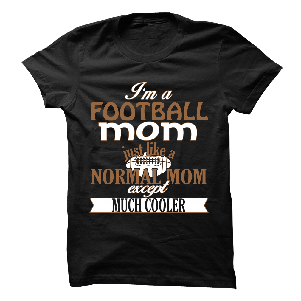 Much Cooler Football Mom