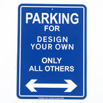 Design your own 'Parking for' sign