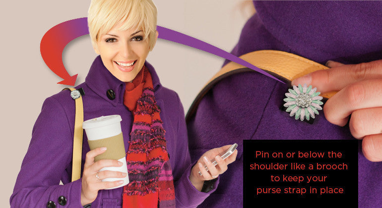 keep your purse strap from falling off your shoulder while shopping, traveling, or out walking along!