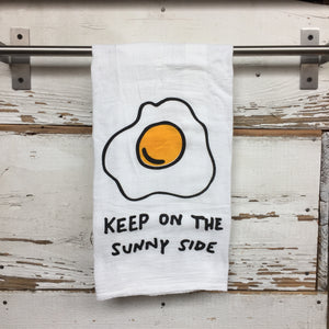 """Keep on the Sunny Side"" Dish Towel"
