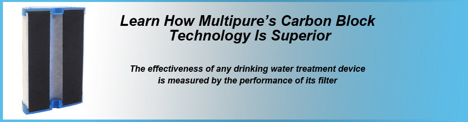 Multipure Water Filters - Carbon Block Drinking Water Filters