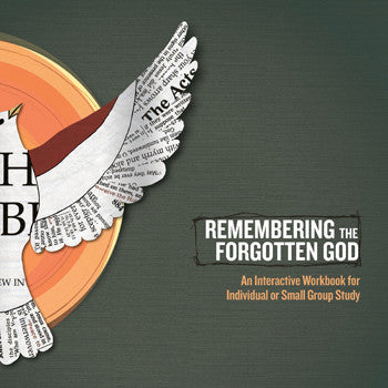 Remembering the Forgotten God Workbook