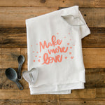 Make more love towel