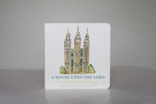 A House Unto The Lord Ashmae Hoiland children's board book
