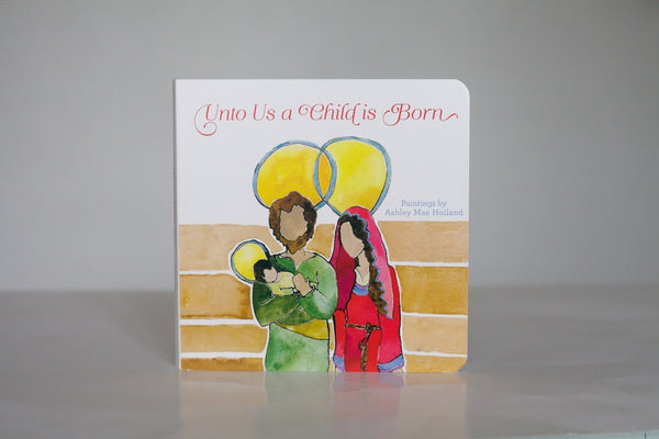 unto us a child is born book ashmae hoiland