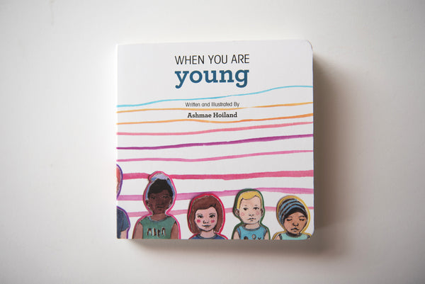 3. When You Are Young, Board Book