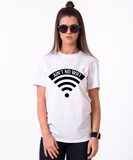 Aint No WiFi T-shirt, Aint No WiFi  shirt, 100% cotton Tee, Black/White/Gray, UNISEX