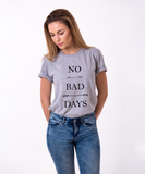No Bad Days T-shirt, No Bad Days shirt, 100% cotton Tee, Tumblr shirt, Tumblr top, Black/White, UNISEX