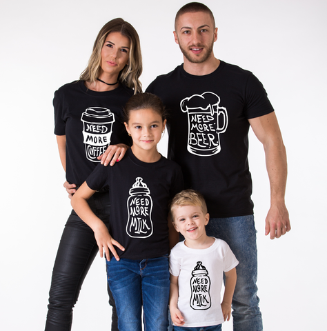 Need More Beer, Need More Coffee, Need More Milk, Family Matching Set of Shirts