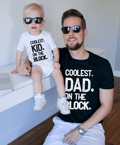Coolest Dad on the Block, Coolest Kid on the Block, Daddy and Me Shirts