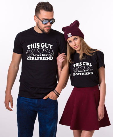 This Guy Loves His Girlfriend, This Girl Loves Her Boyfriend, Couples Matching Set of Shirts
