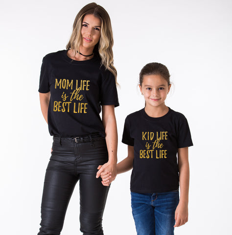 Mom Life is the Best Life, Kid Life is the Best Life, Mommy and Me Matching Set of Shirts