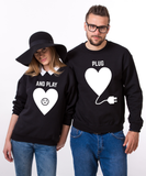 Plug and Play, Couples Matching Set of Sweatshirts