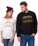 This Guy Loves his Girlfriend, This Girl Loves her Boyfriend, Couples Matching Set of Sweatshirts