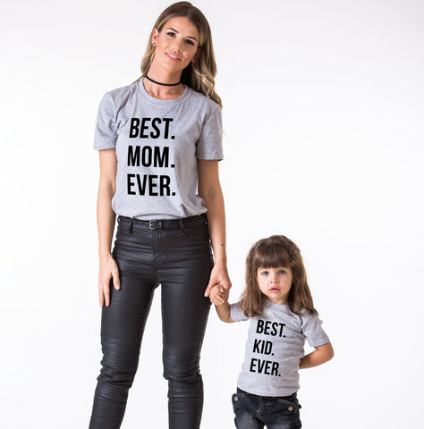 Best Mom Ever Best Kid Ever, Family Shirts
