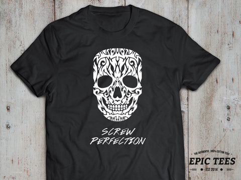 Skull Screw perfection T-shirt, Skull Screw perfection Shirt 100% cotton Tee, Tumblr Top, Black/White, UNISEX