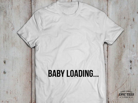 Baby loading ... T-shirt, Baby loading ...  shirt, pregnancy, motherhood shirt, 100% cotton Tee, Black/Gray/White, UNISEX