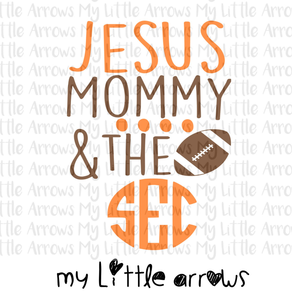 Jesus mommy and the sec SVG, DXF, EPS, png Files for Cutting Machines Cameo or Cricut // football svg // baby boy svg - sec svg - boy