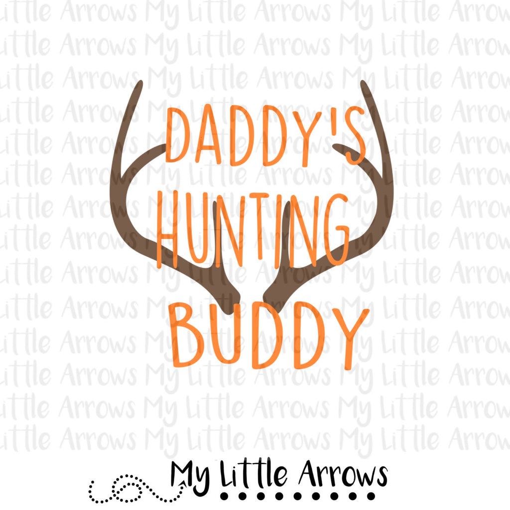 Antlers daddy's hunting buddy SVG, DXF, EPS, png Files for Cutting Machines Cameo or Cricut - deer svg // hunting svg - Modern cute cut embroidery and applique files.  SVG, DXF, EPS, PNG, PDF, JEF, PES, PEC, XXX, HUS, EXP, VIP, DST