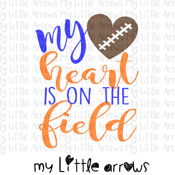 Football my heart is on the field SVG