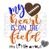 Football my heart is on the field embroidery design 4x4 5x7 6x10 - jef file - pes file - football embroidery file - football season - mom - Modern cute cut embroidery and applique files.  SVG, DXF, EPS, PNG, PDF, JEF, PES, PEC, XXX, HUS, EXP, VIP, DST