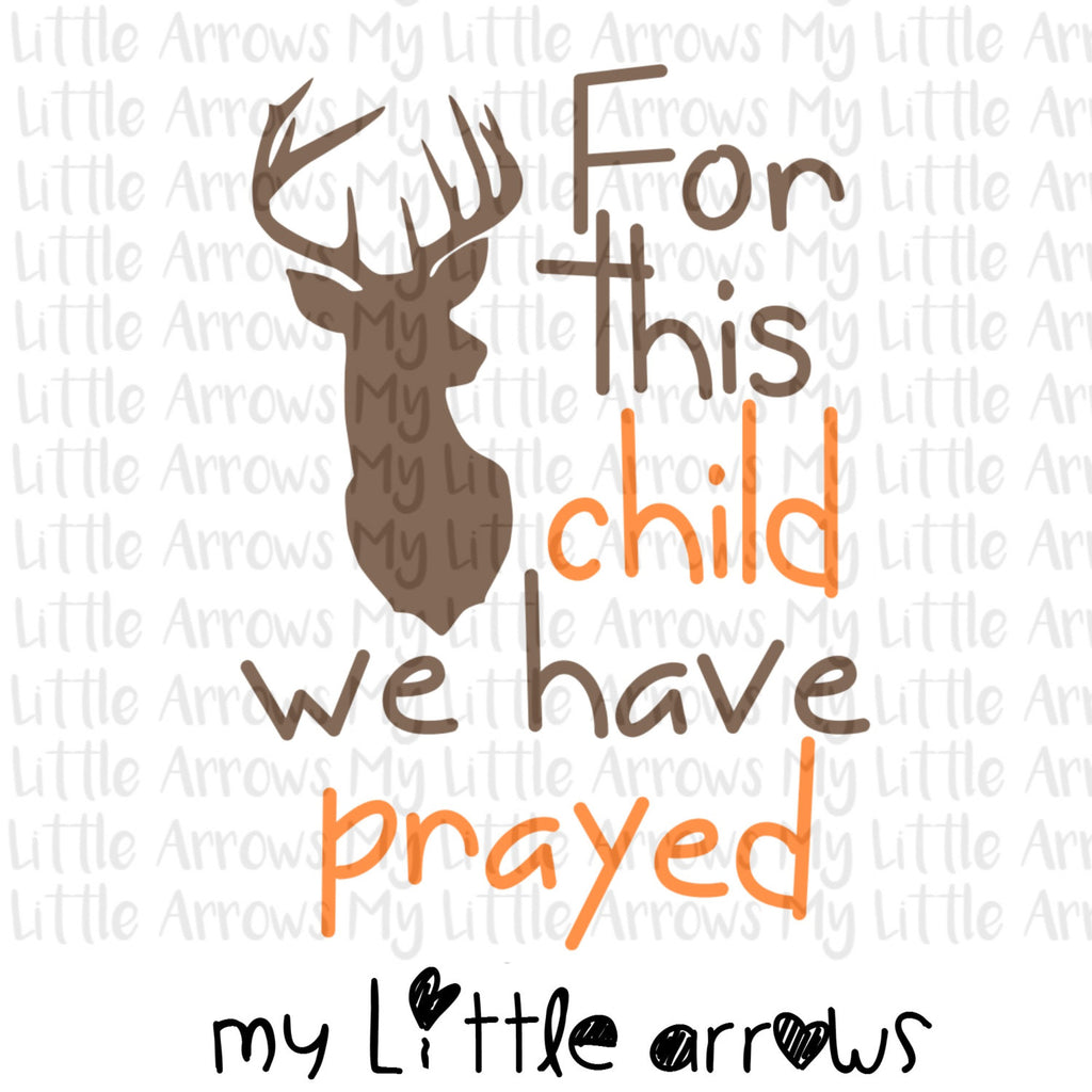 Deer scripture for this child SVG, DXF, EPS, png Files for Cutting Machines Cameo or Cricut - newborn outfit svg - newborn gift - deer svg - Modern cute cut embroidery and applique files.  SVG, DXF, EPS, PNG, PDF, JEF, PES, PEC, XXX, HUS, EXP, VIP, DST