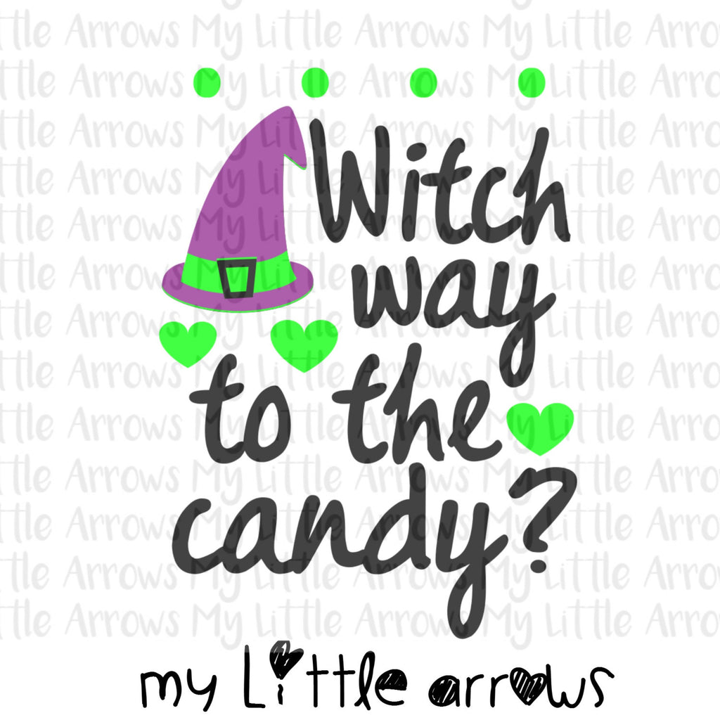 Witch way to the candy SVG, DXF, EPS, png Files for Cutting Machines Cameo or Cricut // halloween svg // witch svg // toddler svg