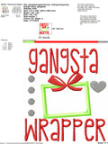Gangsta wrapper applique 4x4 5x7 8x8 embroidery file - present applique - gift applique- cute christmas applique - funny christmas