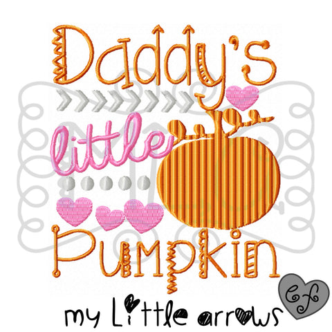 Daddys little pumpkin embroidery design 5x7 - girl halloween embroidery - girl pumpkin embroidery - cute halloween embroidery - cute fall - Modern cute cut embroidery and applique files.  SVG, DXF, EPS, PNG, PDF, JEF, PES, PEC, XXX, HUS, EXP, VIP, DST