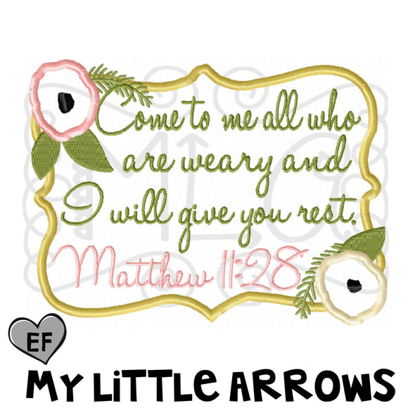 Come to me all who are weary and I will give you rest applique embroidery