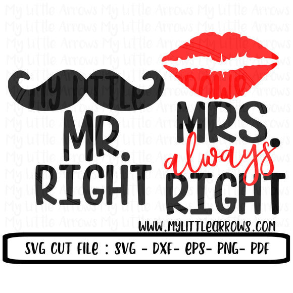 Mr. Right Mrs. Always Right SVG