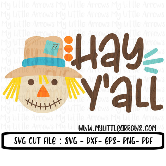 Scarecrow Hay Y'all SVG