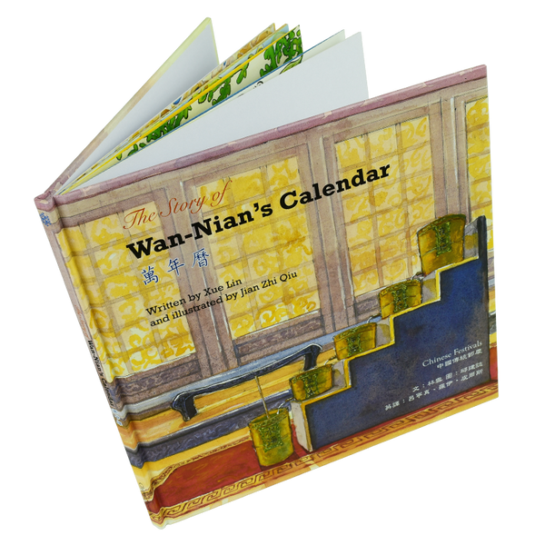 The Story of Wan-Nian's Calendar (T) - Snowflake Books