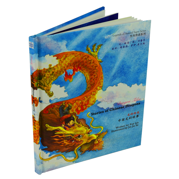 Dragon Tales: Stories of Chinese Dragons (T) - Snowflake Books