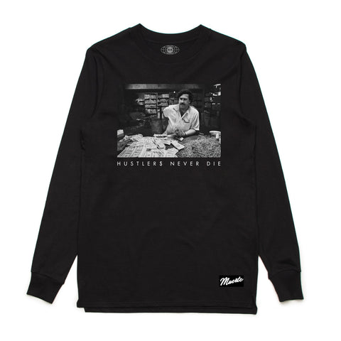 Hustlers Never Die Bands Long Sleeve