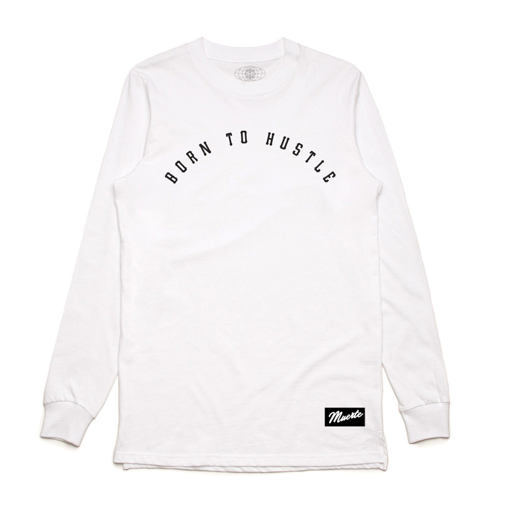 Born To Hustle Arch Long Sleeve