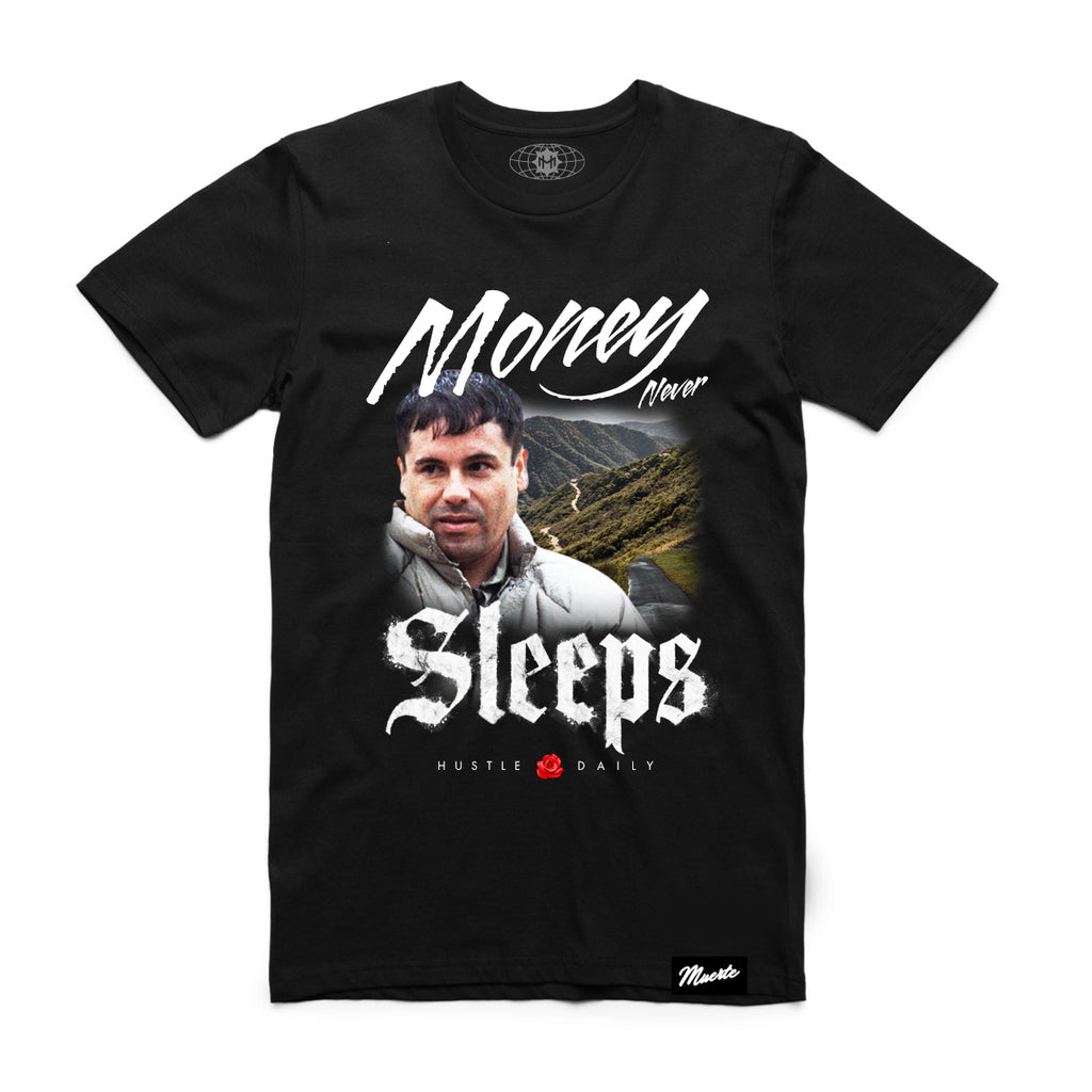 El Chapo Money Never Sleeps