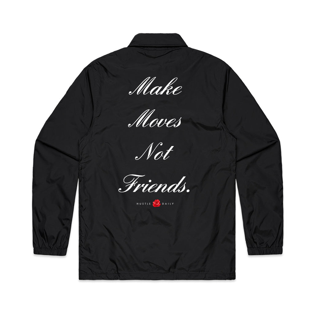 Make Moves Not Friends Coach Jacket