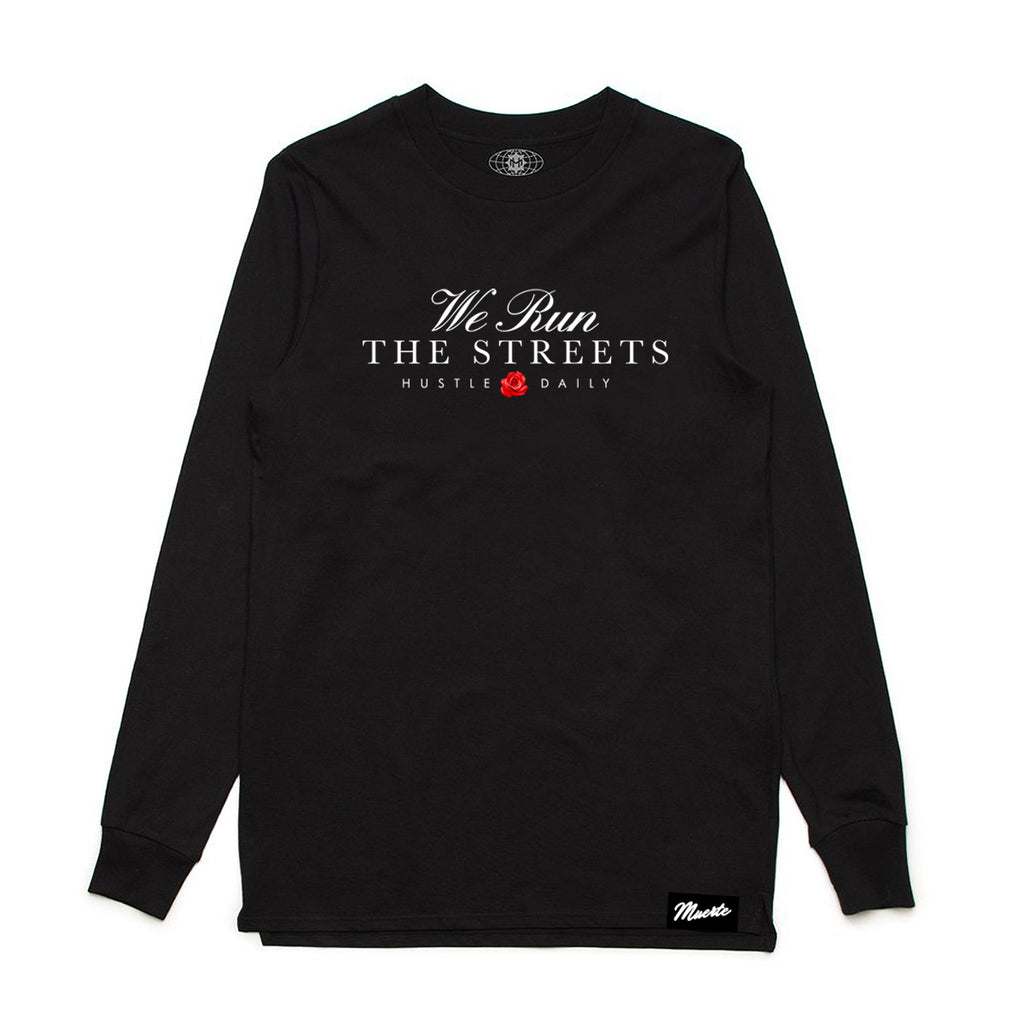 Statement Run The Streets - Long Sleeve