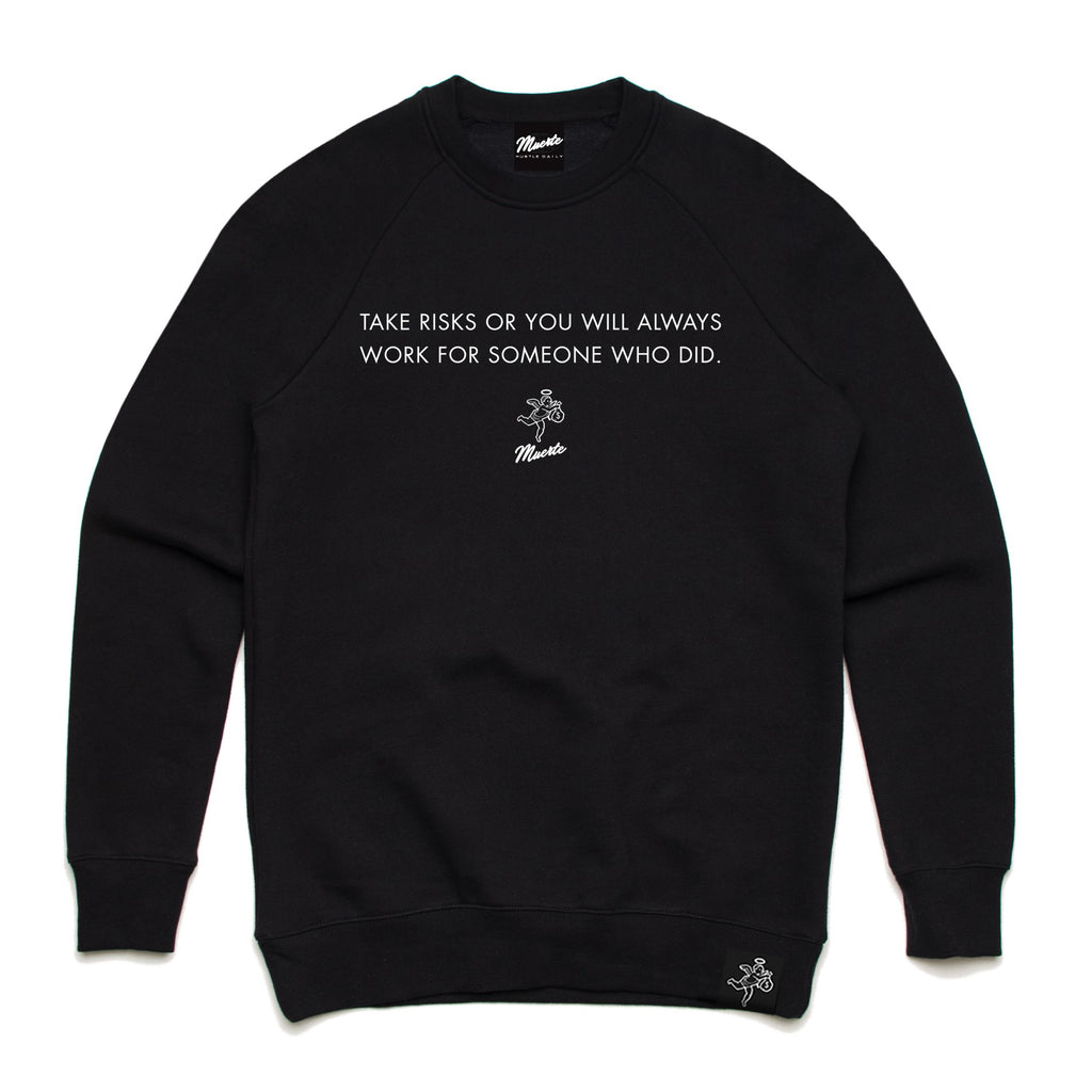 QT Take Risks Crewneck