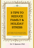 3 Tips to Reduce Family & Holiday Stress