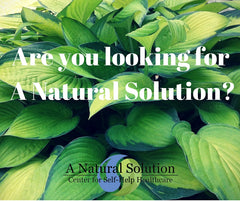 Are you looking for A Natural Solution?