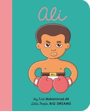 MY FIRST LITTLE PEOPLE, BIG DREAMS - MUHAMMAD ALI