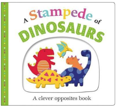 A Stampede of Dinosaurs small boardbook