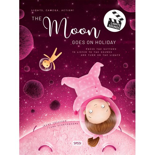 SASSI - LIGHTS CAMERS ACTION BOOK - THE MOON GOES ON HOLIDAY